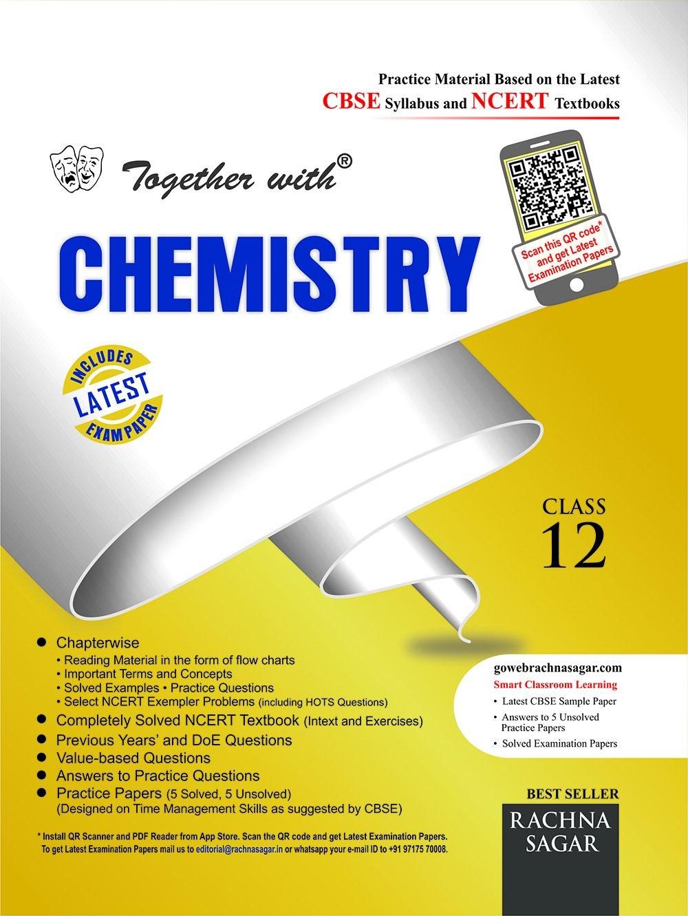 TOGETHER WITH CBSE CHEMISTRY CLASS-12 (RACHNA SAGAR)